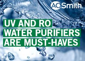 UV and RO Water purifiers are must-haves
