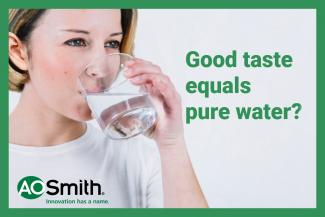 Good taste equals pure water?