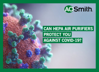 Can HEPA Air Purifiers Protect You Against Covid-19?